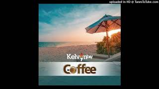 Kelvyn Boy Coffee (Prod. By PossiGee)