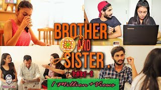 STORY OF EVERY BROTHER AND SISTER | Part - 2 | -TheAachaladka | Rakshabandhan Special