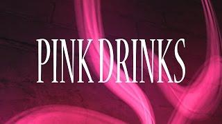 Pink Drinks (4K)