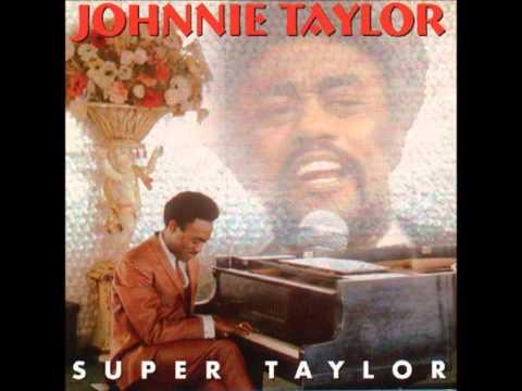 Free  - Johnnie Taylor