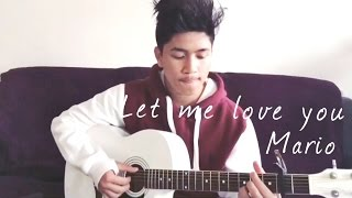 Mario - Let me love you (Acoustic) Cover by: Chase Martinez