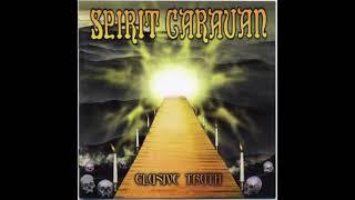 Spirit Caravan | Elusive Truth (Full Album)