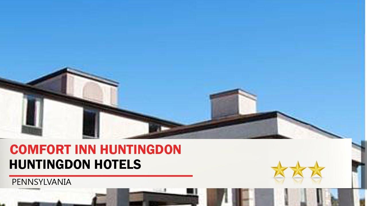 Comfort Inn Huntingdon Hotels Pennsylvania