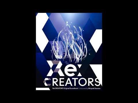 Re:Creators - Original SoundTrack [MEGA]