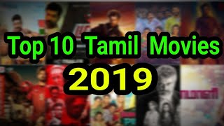 Top 10 Tamil Movies | 2019