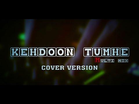 Socha Hai (Kehdoon Tumhe) - Badshaho & Dj Aqeel Mix Cover By Tilak & Sonam