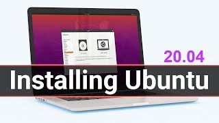 How To Install Ubuntu 20.04 LTS