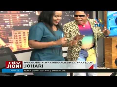 Mwanamuziki wa Congo aliyeimba 'Papa Lolo' - Johari