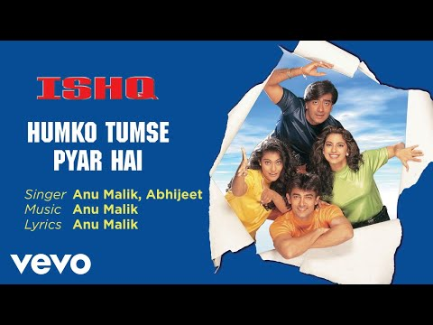 Humko Tumse Pyar Hai - Official Audio Song | Ishq | Abhijeet| Anu Malik