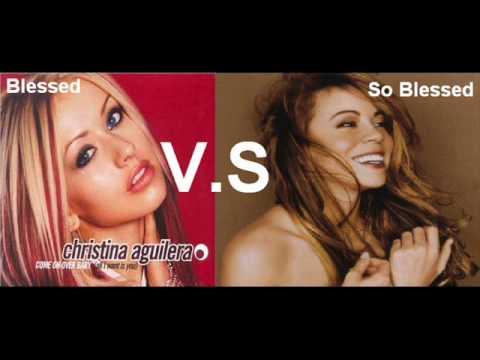 Christina vs Mariah - Blessed vs So Blessed