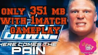 Download WWE smackdown here comes the pain for Pc/laptop full version game | highly compressed free
