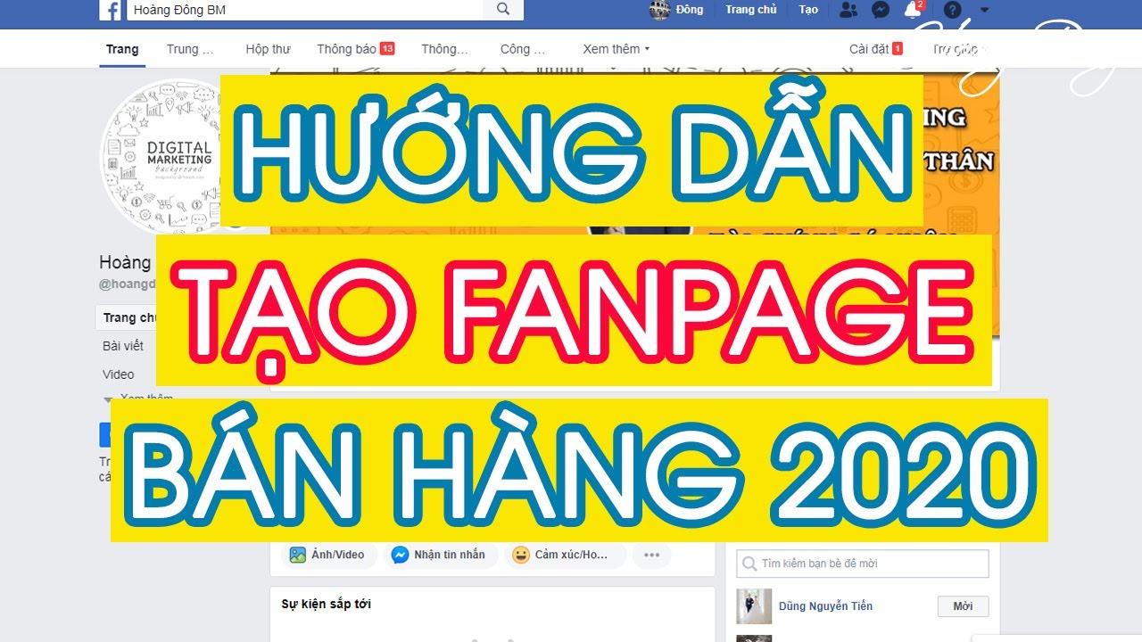 CÁCH TẠO FANPAGE BÁN HÀNG TRÊN FACEBOOK 2020 | HoangDongBM