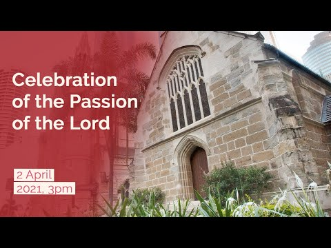 (2021-04-02) April 2, 2021. Celebration of the Passion of the Lord