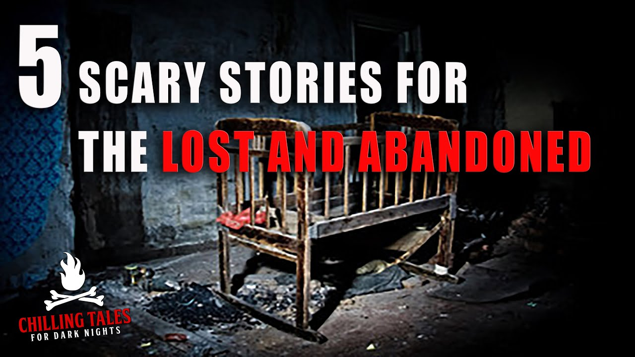Download 5 Scary Stories for the Lost and Abandoned― Creepypasta Horror Story Compilation