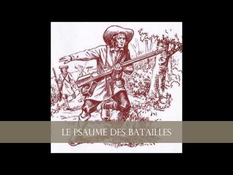 Chant  Huguenot - Le Psaume des Batailles (Psaume 68)
