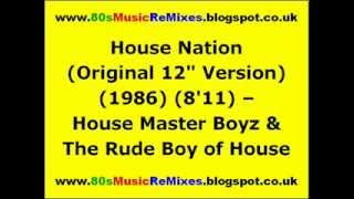 "House Nation (Original 12"" Version) - House Master Boyz & The Rude Boy of House"