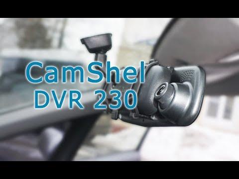 Обзор видеорегистратора CAMSHEL DVR-230