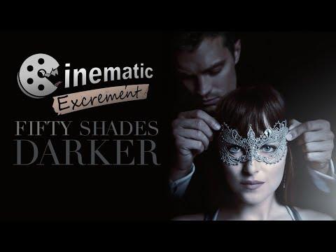 Cinematic Excrement: Episode 99 - Fifty Shades Darker