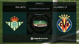Calentamiento Real Betis vs Villarreal CF