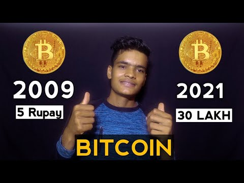 Bitcoin full explain | Bitcoin 2009 price 5 rupaye | 2021 Bitcoin price 30 lakh | Bitcoin explain