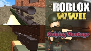 Roblox WWII Sniping Montage // Heart Afire