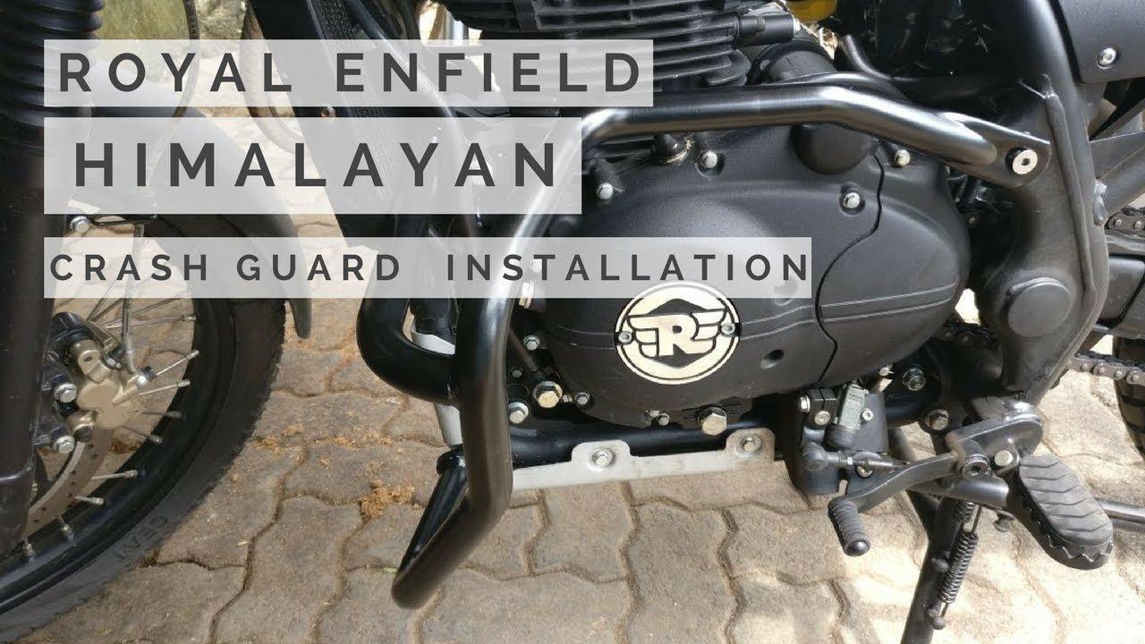 Royal Enfield Himalayan Crash Guard Installation Diy Youtube
