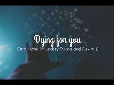 Dying For You - Otto Knows || Sub. Español & Ingles ||