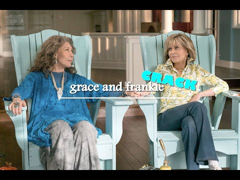 Grace and Frankie - CRACK (season 5)