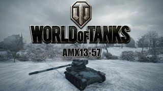 World of Tanks - The AMX13 57