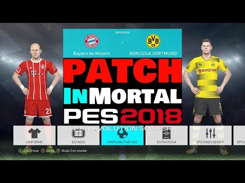 inMortal PATCH DOWNLOAD PES 2018