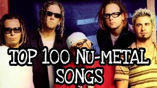TOP 100 NU-METAL SONGS