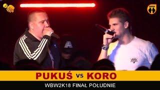 PUKUŚ vs KORO  WBW 2018  Finał Południe (A) Freestyle Battle