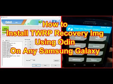 How To Install TWRP Recovery Using Odin On Samsung Galaxy| TWRP Recovery Img Install In Samsung 2018