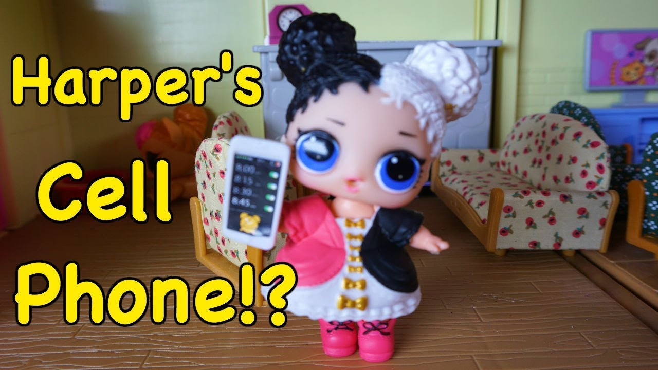 Lol Surprise Dolls Harper Gets A Cellphone Youtube
