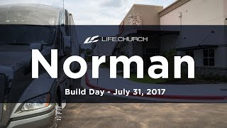 Life.Church Norman: Move-In Day - July 31, 2017