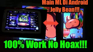 Video Main ML(Mobile Legends) Di android Jelly Bean!!! 100% No Hoax Work download MP3, 3GP, MP4, WEBM, AVI, FLV Agustus 2018