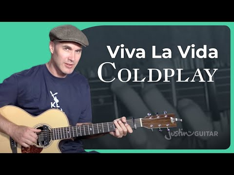 Coldplay - Viva La Vida Guitar Lesson Tutorial - JustinGuitar