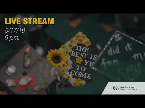 Moraine Valley Community College Graduation Ceremony - May 2019