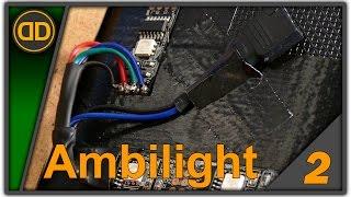 Projekt Ambilight - 02 - Montage und Befestigung [Tutorial] [DIY] [deutsch]