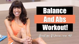 Balance and Abs Workout! Women over 40!