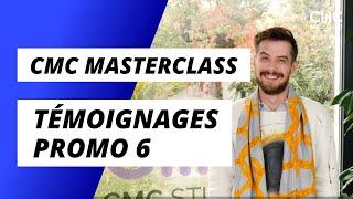 CMC Masterclass - Témoignages Promo 6
