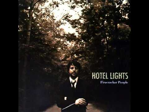 Hotel Lights - Firecracker People mp3