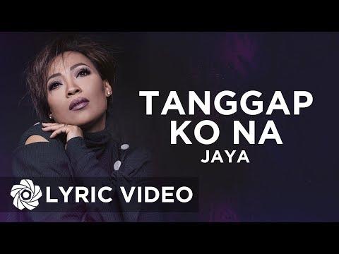 Jaya - Tanggap Ko Na   Queen Of Soul