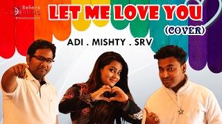 LET ME LOVE YOU (HINDI VERSION) -  ADI, SRV, MISHT