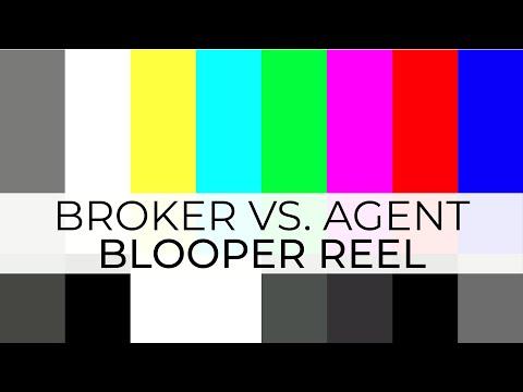 Agent Vs. Broker BlooperReel