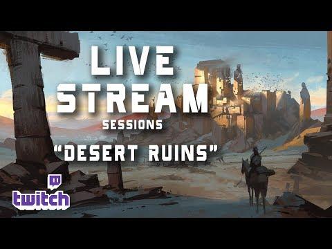 Live Stream 32- Desert Ruins painting