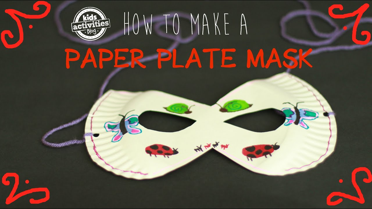 & Paper Plate Mask -- Easy Kids Craft with Recyclable Materials - YouTube