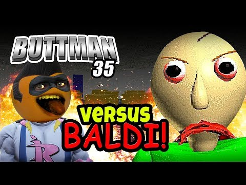 Adventures Of Buttman 35 Vs Baldi
