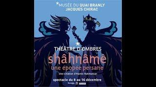 Shâhnâmè - une épopée persane | Spectacle au théâtre Claude Lévi-Strauss