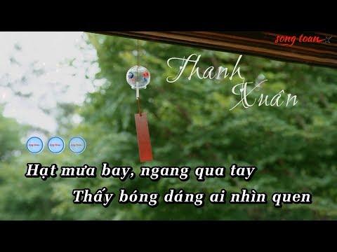 [KARAOKE HOT] Thanh Xuân - Đào Bá Lộc | Beat Hay & Video Sub Đẹp (LST)